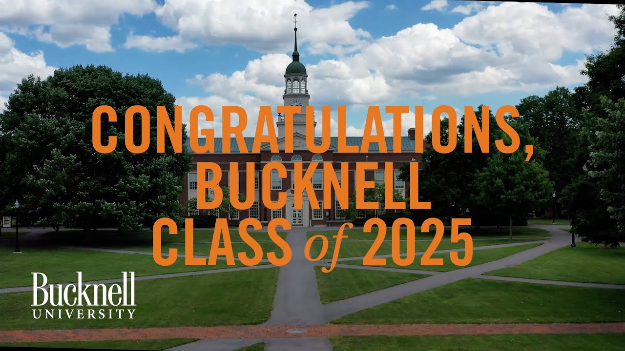 Welcome to Bucknell, Class of 2025!