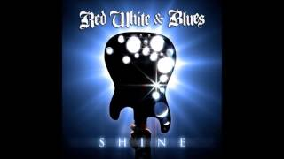 Download Red White & Blues - Shine (2011) Video