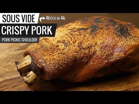 Sous Vide CRISPY PORK! Picnic Pork Shoulder Sous Vide