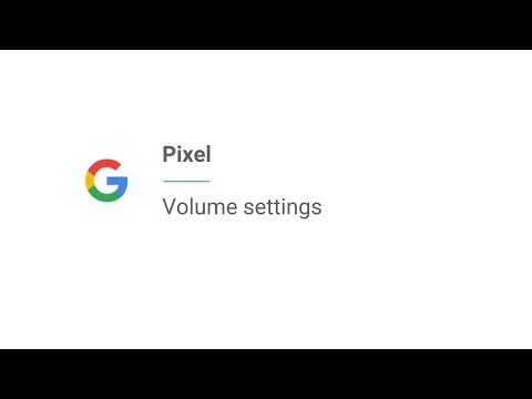 Pixel | Volume settings