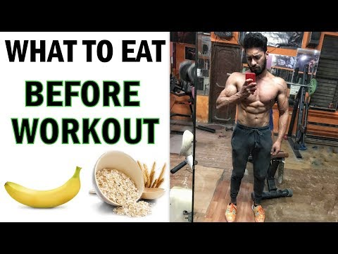What To Eat Before A Gym Workout | Best Pre - Workout Food | bodybuilding tips