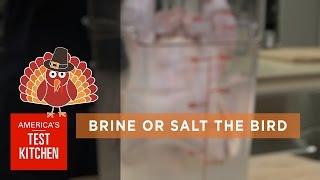 Best Thanksgiving How To Brine A Turkey How To Salt A Turkey