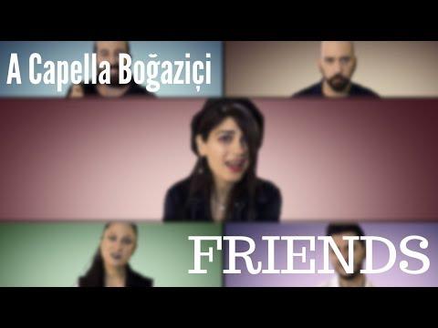 A Capella Boğaziçi - FRIENDS (Marshmello & Anne-Marie Cover)