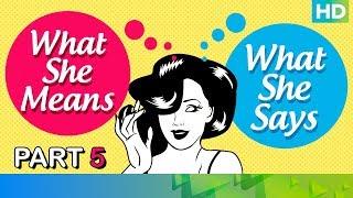 What She Says Vs What She Means - Part 5 | Badlapur | Eros Now ft Yami Gautam