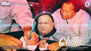 Main Chithi Pawan Sajna Noon   Nusrat Fateh Ali Khan   complete full version   OSA Worldwide