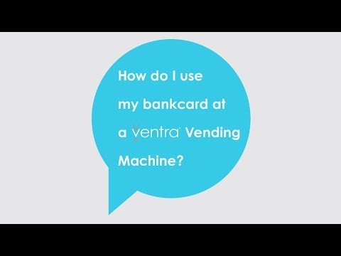 How do I use my bankcard at a Ventra Vending Machine?