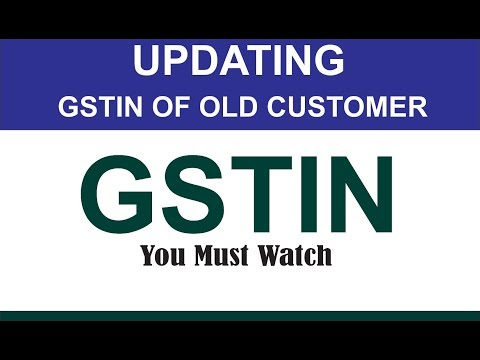 Updating party  GSTIN/UIN  Number  in  Tally ERP9  GST