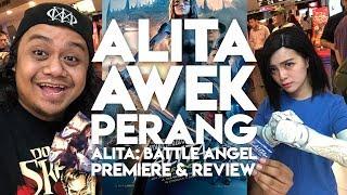 ALITA AWEK PERANG   Alita : Battle Angel Movie Premiere & Review