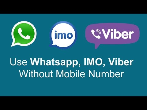 How to use WhatsApp Viber IMO Without Phone Number