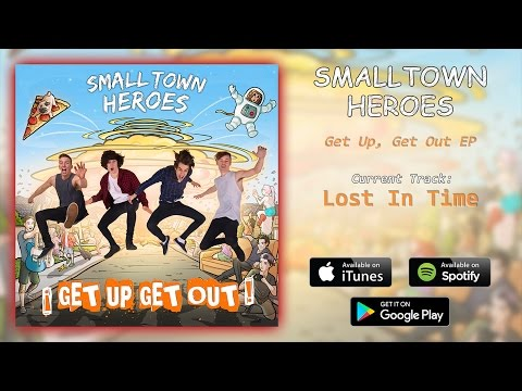 Small Town Heroes - Lost In Time