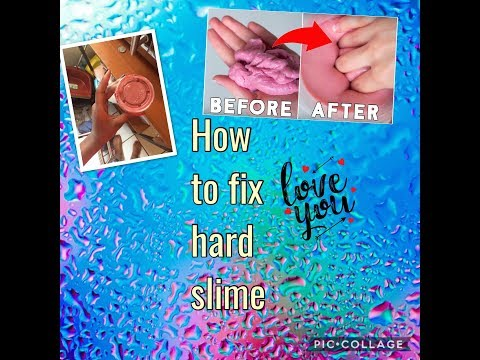 How to fix hard slime ~BeautybyDelores