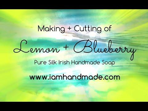 Making & Cutting Lemon + Blueberry Pure Silk Irish Handmade Soap