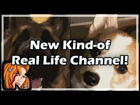 New Kind-of Real Life Channel!