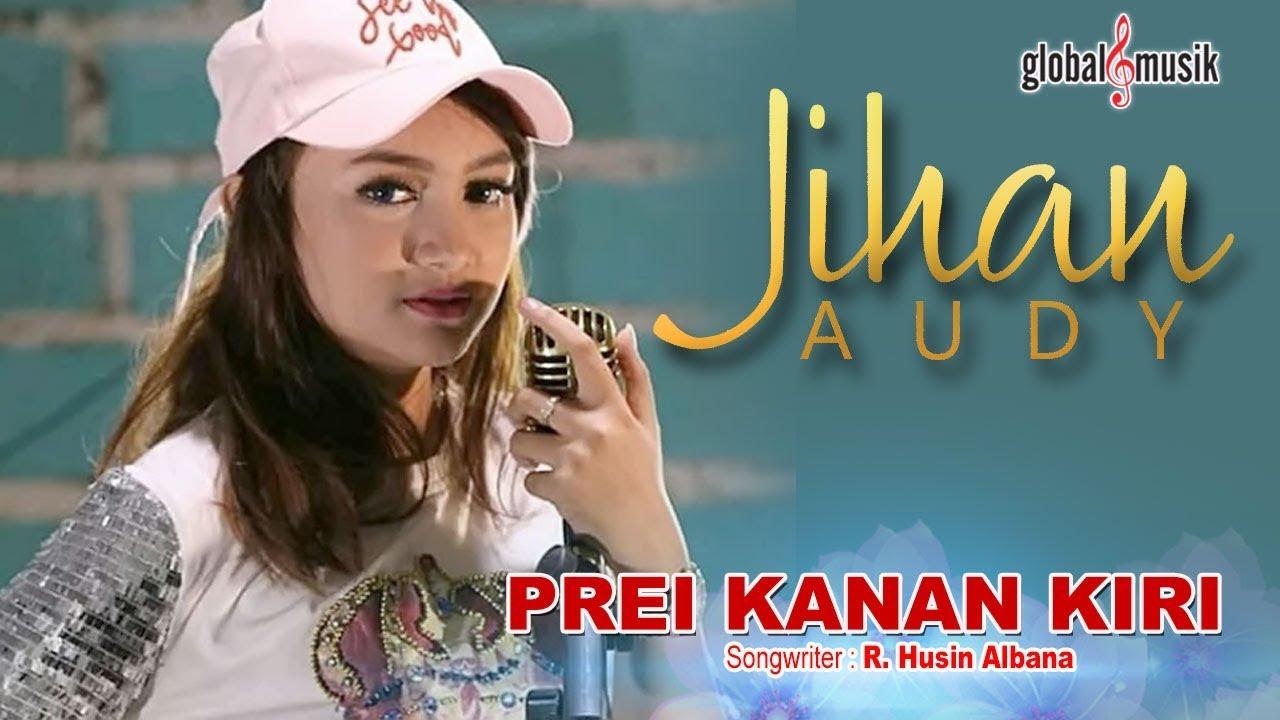 Prei Kanan Kiri - Jihan Audy