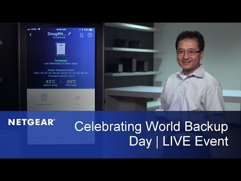 LIVE Recap | Celebrate World Backup Day & Protect Your Data with NETGEAR