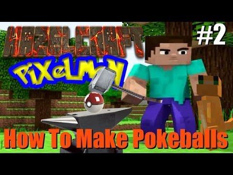 Hazelcraft: Pixelmon #2 - How to Make Pokeballs (On Pixelmon)