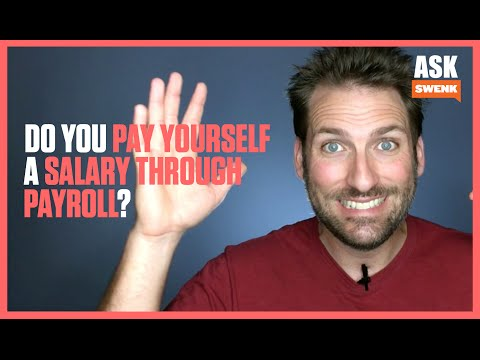 Do you pay yourself a salary on payroll?