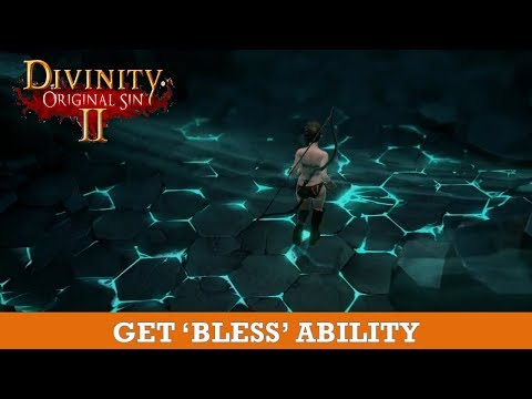How to get 'Bless' ability ( Divinity Original Sin 2)