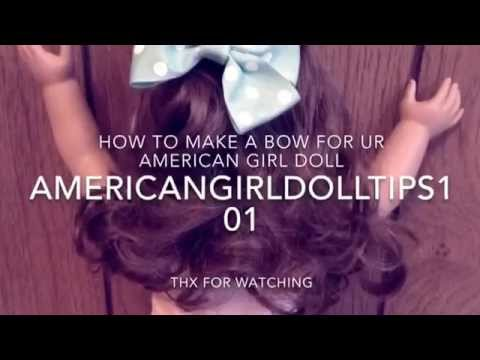 How to make American girl doll bows