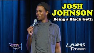 Being A Black Goth Kid | Josh Johnson | Stand-Up Comedy