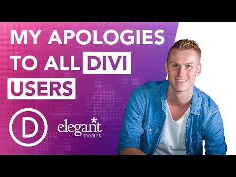 My Apologies To All Divi Users + Channel Update