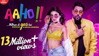 Aaho Mittran Di Yes Hai | Badshah Ft. Nidhhi Agerwal | New Songs 2020 | Badshah New Songs