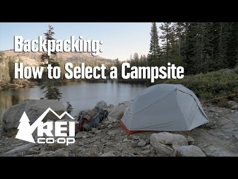 Backpacking: How to Select a Campsite