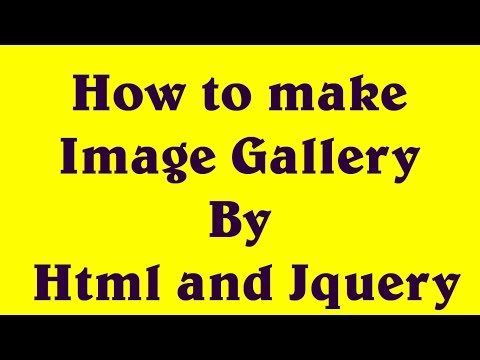 How to make  Image Gallery  By  Html and Jquery , hindi & urdu