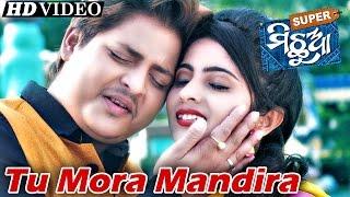 TU MORA | Romantic Film Song I SUPER MICHHUA I Sarthak Music