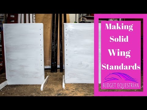 How To Build Solid Wing Standards For Horse Jumps