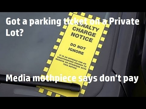 Got a parking ticket on a Private Lot? Expert says don't pay