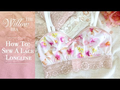 How To: Sew a Lace Longline To Your Willow Bra