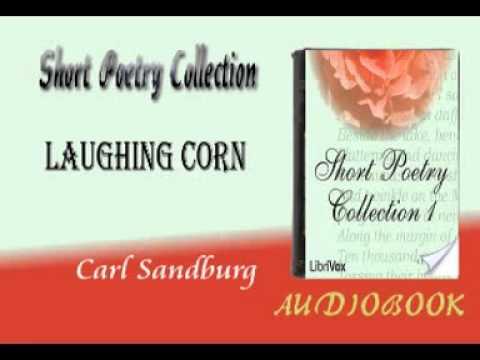 Laughing Corn Carl Sandburg Audiobook Short Poetry