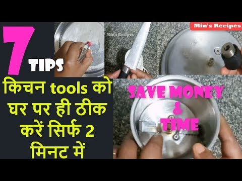 7 Kitchen Tips & Hacks to Repair Kitchen Tools and Appliances at Home