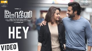 Mohini Songs | Hey Video Song | Trisha | R. Madhesh | Vivek-Mervin