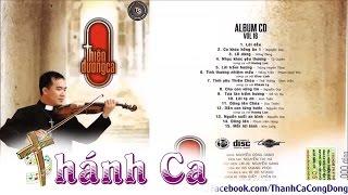 Thiên Đường Ca | Album Vol 16 – Lm. Nguyễn Sang