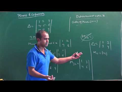 Minors and Cofactors in Determinant|CBSE 12 Maths & competitive exams| NCERT Ex4.4 intro