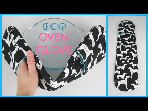 {Step-by-Step Sewing} DIY Oven Glove