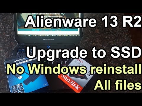 Alienware 13 R2 laptop upgrade to SSD without Reinstalling Windows