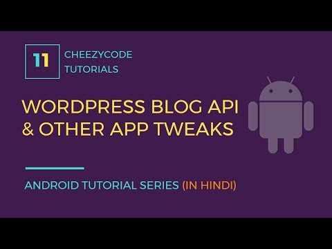 Android Wordpress Blog API Setup Tutorial   Execute JavaScript In WebView (in Hindi)