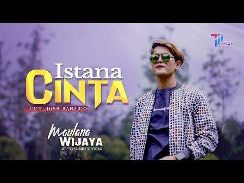 Download Lagu Maulana Wijaya Istana Cinta Mp3