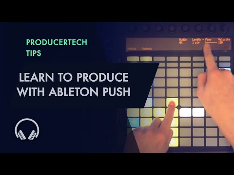 Learn to Produce House with Ableton Push - Free Sample Tutorial