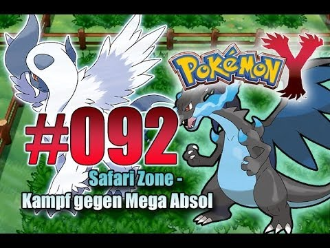 Let's Play Pokemon Y- Nr.92 - Safari Zone - Kampf gegen Mega Absol - [Deutsch] [HD]