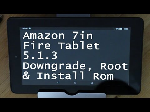 Amazon Kindle Fire 7in 5.1.3 Downgrade, Root, & Install Fire Nexus ROM