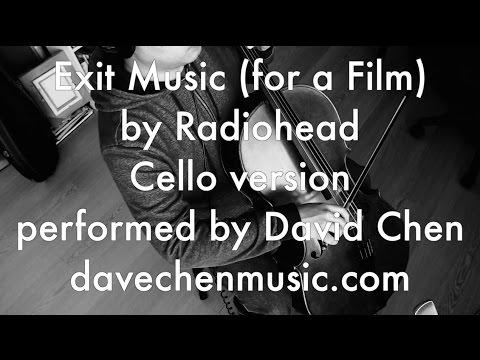 Exit Music (for a Film) - Cello Version