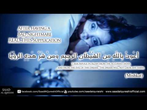 Dua For Having A Bad Nightmare, Supplication Against Nightmares By Saad Al Qureshi