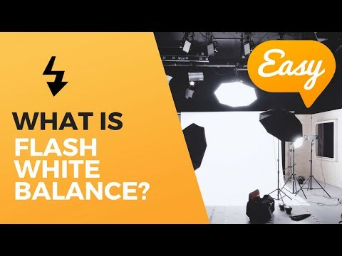What is Flash white balance? Learning white balance for beginner photographers