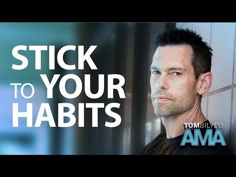 The Secret to Making Habits Stick | Tom Bilyeu AMA