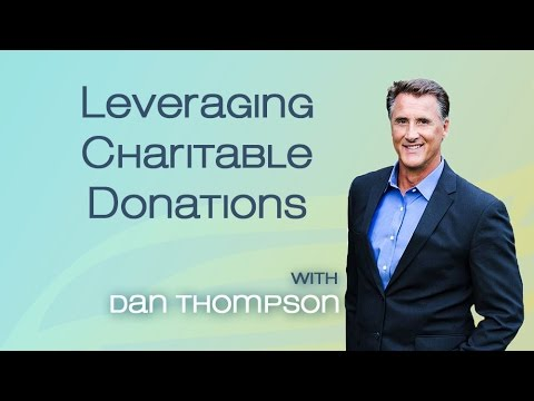 Leveraging Charitable Donations - Schools, Churches, and Charity Foundations