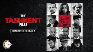 Ankur Rathee | Character Promo | The Tashkent Files | A ZEE5 Original | Streaming Now On ZEE5